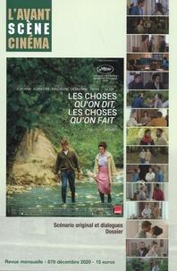 Yves Alion - L'Avant-Scène Cinéma N° 678, décembre 202 : Les choses qu'on dit, les choses qu'on fait - Emmanuel Mouret.