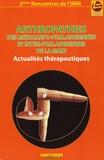 Yves Allieu et Jean-Luc Roux - Arthropathies des métacarpo-phalangiennes et inter-phalangiennes de la main - Actualités thérapeutiques.