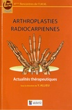 Yves Allieu - Arthroplasties radiocarpiennes.