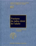 Yves Allieu et  Collectif - Fractures du radius distal de l'adulte.