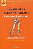 Yves Allieu - L'avant-bras ostéo-articulaire : la prono-supination - Actualités thérapeutiques.
