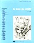 Yves Allieu et  Collectif - La main du sportif.