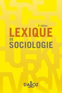 Yves Alpe et Jean-Renaud Lambert - Lexique de sociologie - 6e ed..