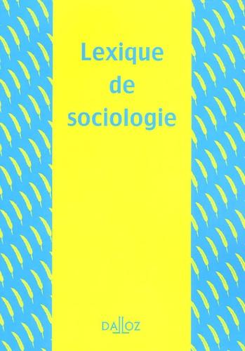 Yves Alpe et Alain Beitone - Lexique de sociologie.