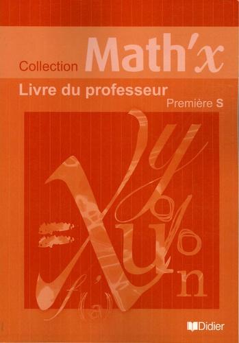 Yves Alvez et Marie-Hélène Le Yaouanq - Maths 1e S - Livre du professeur.