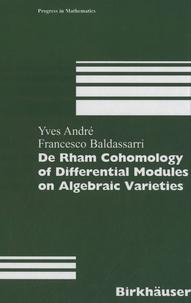 Yves André et Francesco Baldassarri - De Rham Cohomology of Differential Modules on Algebraic Varieties.