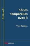Yves Aragon - Séries temporelles avec R.