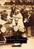 Yves Archimbaud - La Baule-Escoublac - Tome 2.