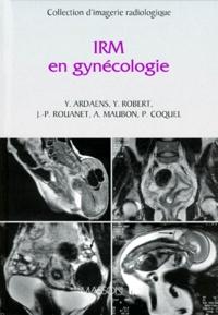 Yves Ardaens et Y Robert - IRM en gynécologie.