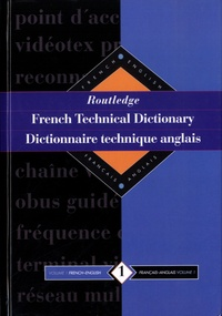 Yves Arden - French Technical Dictionary-Dictionnaire technique anglais - Pack 2 volumes : Volume 1, Français-anglais ; Volume 2, Anglais-français.