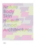 Yves Arnod et Isabel Hérault - Nature body skin - Architectures by Hérault Arnod.