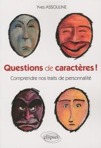 Feriasdhiver.fr Questions de caractères! - Comprendre nos traits de personnalité Image