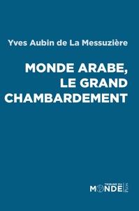 Mondes arabes, le grand chambardement.pdf
