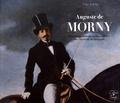 Yves Aublet - Auguste de Morny - Biographie illustrée du plus célèbre des créateurs de Deauville.