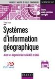Yves Auda - Systèmes d'information géographique - Cours et exercices corrigés avec Grass et Qgis.