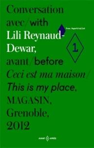 Yves Aupetitallot et Lili Reynaud-Dewar - Conversation avec Lili Reynaud-Dewar, avant Ceci est ma maison, Magasin, Grenoble, 2012.