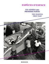 Yves Aupetitallot - Les années 1980 - Tome 1, Espèces d'espace.