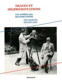 Yves Aupetitallot - Les années 1980 - Volume 2, Images et (re)présentations.