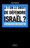 Yves Azéroual - A-t-on le droit de défendre Israël - Ce qu'il faut savoir avant de juger.
