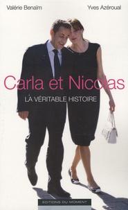 Yves Azéroual et Valérie Bénaïm - Carla et Nicolas - La véritable histoire.