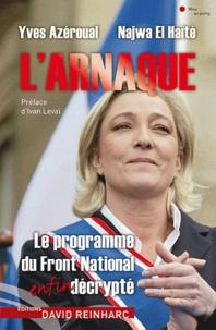 Yves Azéroual et Najwa El Haïté - L'arnaque - Le programme du Front National enfin décrypté.
