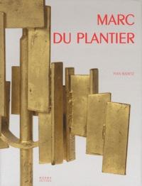 Yves Badetz - Marc du Plantier.