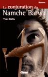 Yves Ballu - La conjuration du Namche Barwa.