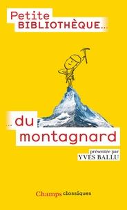 Yves Ballu - La petite bibliothèque du montagnard.