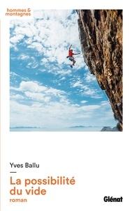 Yves Ballu - La possibilité du vide.