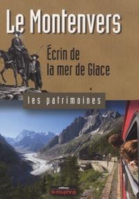 Yves Ballu - Le Montenvers - Ecrin de la Mer de Glace.