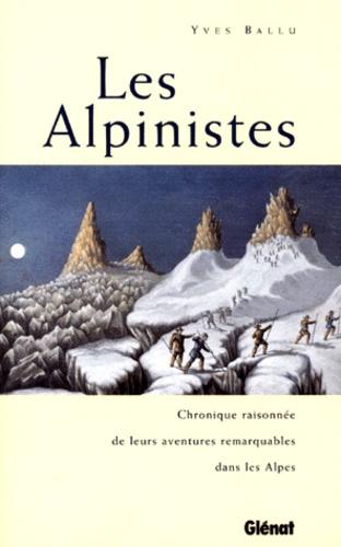 Yves Ballu - Les alpinistes.