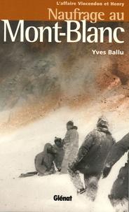 Naufrage au Mont-Blanc - Laffaire Vincendon et Henry.pdf
