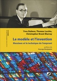 Yves Balmer et Thomas Lacôte - Le Modèle et l'Invention - Olivier Messiaen et la technique de l'emprunt.