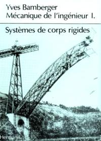 MECANIQUE DE LINGENIEUR. Tome 1, Systèmes de corps rigides.pdf