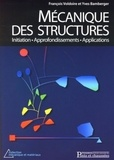Yves Bamberger et François Voldoire - Mécanique des structures - Initiations, approfondissements, applications.