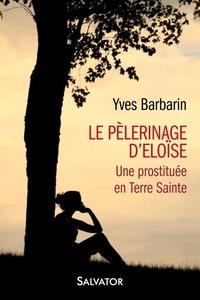 Le pèlerinage d´Eloïse - Une prostituée en Terre sainte.pdf