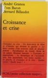 Yves Baron et Bernard Billaudot - Croissance et crise.