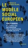 Yves Barou - Le modèle social européen.