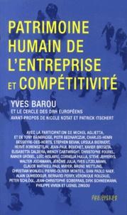Yves Barou et  Cercle des DRH européens - Patrimoine humain de l'entreprise et compétitivité.