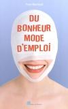 Yves Barraud - Du bonheur mode d'emploi.