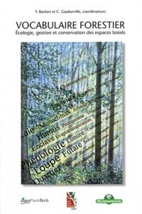 Vocabulaire forestier - Ecologie, gestion et conservation des espaces boisés.pdf