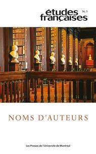 Yves Baudelle et Mirna Velcic-Canivez - Etudes françaises  : Études françaises. Vol. 56 No. 3,  2020 - Noms d'auteurs.