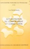 Yves Baumstimler - Automatisation du comportement et commutation.