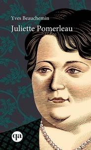 Yves Beauchemin - Juliette Pomerleau.