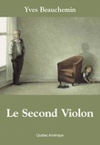 Yves Beauchemin - Le Second Violon.