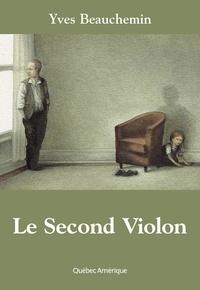 Yves Beauchemin - Le Second Violon.