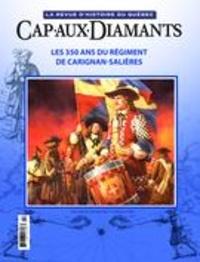 Yves Beauregard et Sophie Imbeault - Cap-aux-Diamants. No. 122,  2015 - Les 350 ans du régiment de Carignan-Salières.
