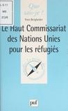 Yves Beigbeder et Paul Angoulvent - Le Haut commissariat des Nations Unies pour les réfugiés.
