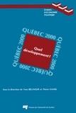 Yves Bélanger et Pierre Hamel - Québec 2000 - Quel développement ?.