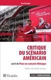 Yves Belaubre - Critique du scénario américain suivi de Pour un scénario filmique.